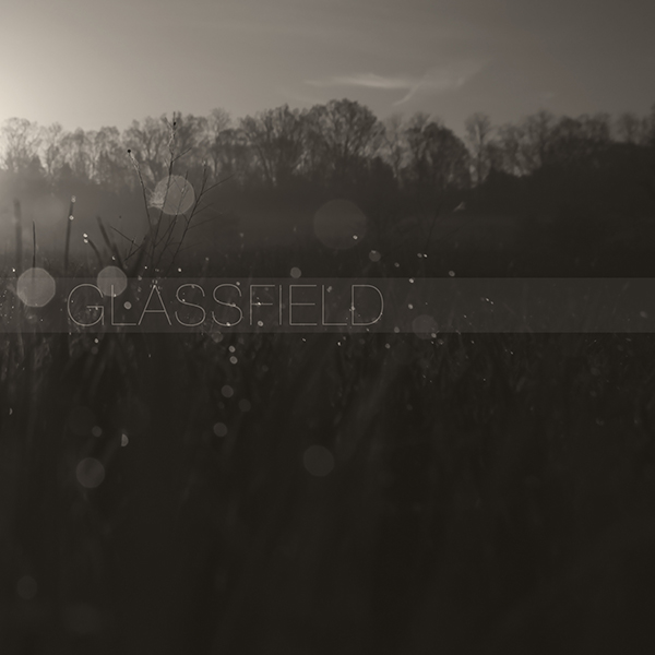 Glassfield - Unwrought Atlas
