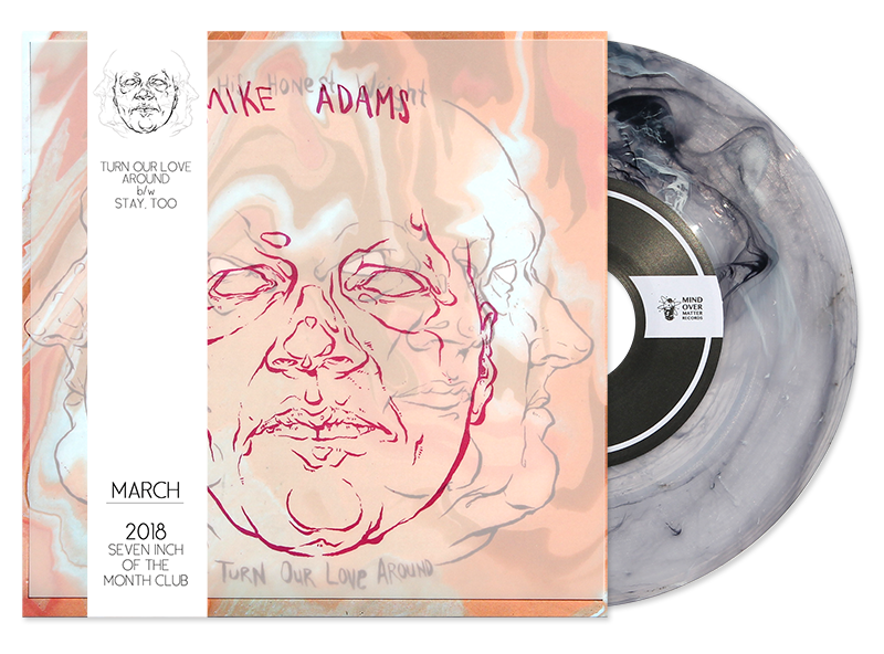 Mike Adams At His Honest Weight - Turn Our Love Around/Stay, Too Rare Subscription Variant